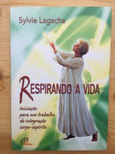 Respirando a vida - Sylvie Lagache - 1994